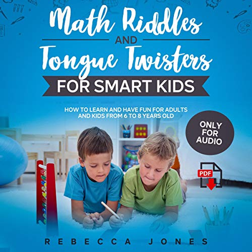Math Riddles and Tongue Twisters for Smart Kids cover art