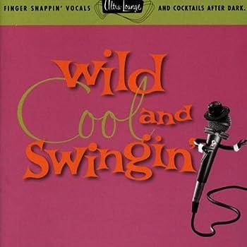 Wild Cool & Swingin   Ultra Lounge Vol 5