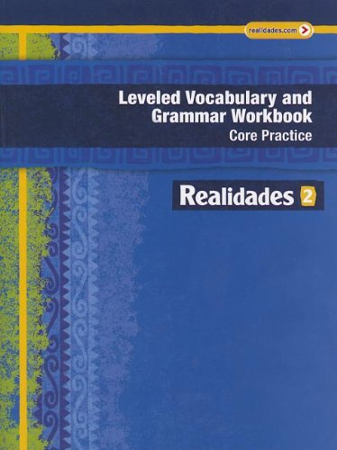 Realidades 2014 Leveled Vocabulary And Grammar Workbook Level 2 Realidades Level 2