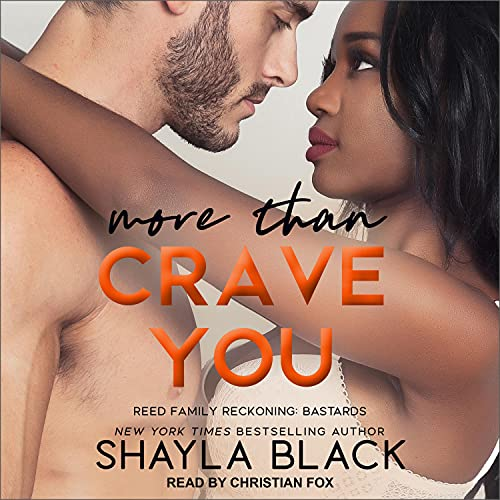 More Than Crave You Audiobook By Shayla Black cover art