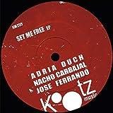 Set Me Free (Jose Ferrando Remix)