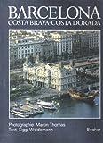 Barcelona, Costa Brava, Costa Dorada - Siggi. Weidemann