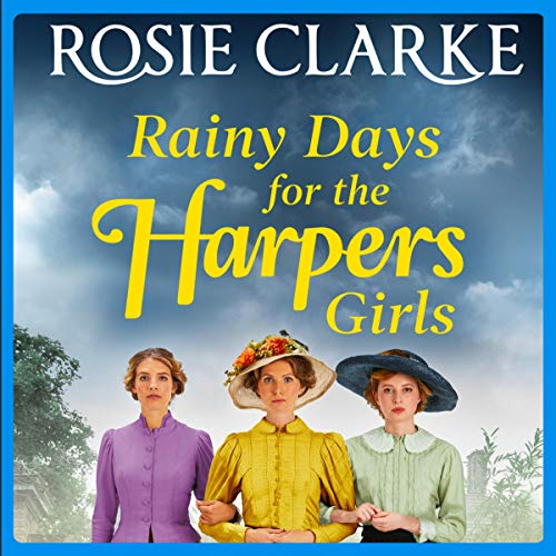 Rainy Days for the Harpers Girls Audiobook By Rosie Clarke cover art