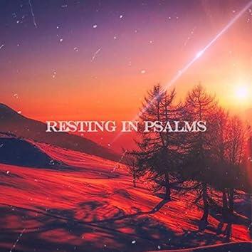 Resting In Psalms