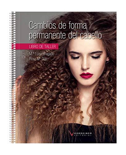 Cambios de forma permanente del cabello (libro de taller)