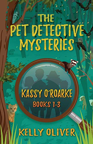 Compare Textbook Prices for The Pet Detective Mysteries: Kassy O'Roarke Books 1-3  ISBN 9781643437989 by Oliver, Kelly
