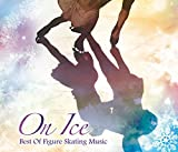 【CD3枚組】On Ice~Best Of Figure Skating Music~