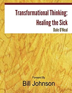 Transformational Thinking: Healing the Sick