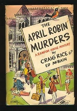 The April Robin Murders (A Random House Mystery)