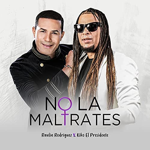 Raulin Rodriguez feat. Kiko El Presidente