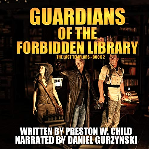 Guardians of the Forbidden Library Audiobook By Preston W. Child cover art