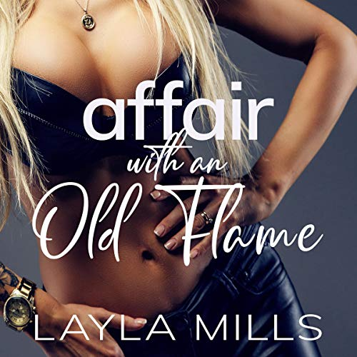 Affair with an Old Flame audiobook cover art