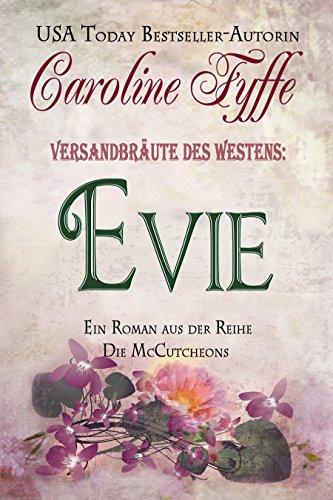 Versandbräute des Westens:Evie (Die McCutcheons, Buch 3)