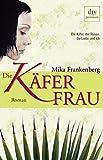 Mika Frankenberg: Die Käferfrau