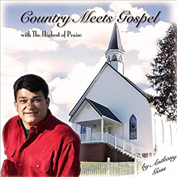 Country Meets Gospel With the Highest of Praise