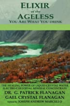 Elixir of the Ageless: You Are What You Drink (The Flanagan Revelations) (Volume 3)