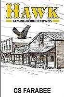 Hawk: Taming Border Towns