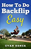 How To Do A Backflip Easy: Learning A Backflip On The Trampoline And On Ground Easy (English...