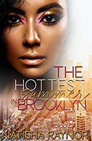The Hottest Summer in Brooklyn