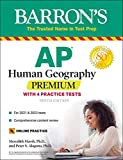 AP Human Geography Premium: With 4 Practice Tests (Barron's Test Prep)
