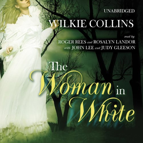 The Woman in White                   By:                                                                                                                                 Wilkie Collins                               Narrated by:                                                                                                                                 Roger Rees,                                                                                        Rosalyn Landor,                                                                                        John Lee,                   and others                 Length: 25 hrs and 46 mins     748 ratings     Overall 4.2