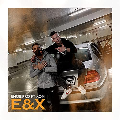 Enobirro feat. XONI