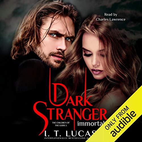 Dark Stranger Immortal Audiobook By I. T. Lucas cover art