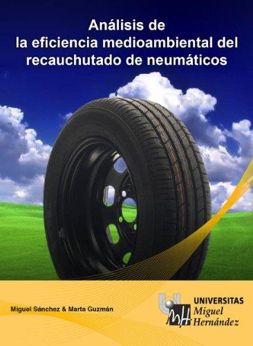 Análisis de la Eficiencia medioambiental del Recauchutado de Neumáticos