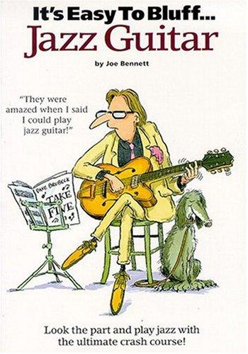 It's Easy To Bluff Jazz Guitar Tab: Songbook, Grifftabelle für Gitarre