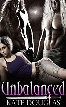 Unbalanced (Demon Lovers Book 1) by [Kate Douglas]