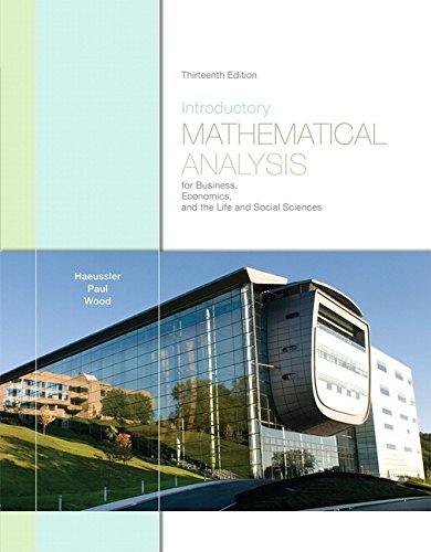 Compare Textbook Prices for Introductory Mathematical Analysis for Business, Economics, and the Life and Social Sciences 13 Edition ISBN 9780321643728 by Haeussler, Ernest F.,Paul, Richard S.,Wood, Richard J.