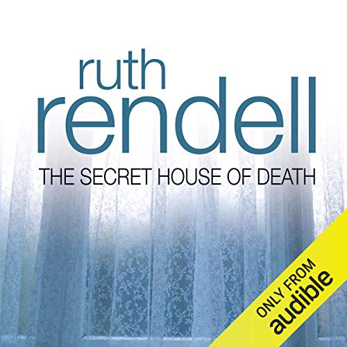 The Secret House of Death Audiobook By Ruth Rendell cover art
