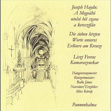 Joseph Haydn: Die sieben letzten Worte unseres Erlösers am Kreuze - A Megváltó utolsó hét szava a keresztfán