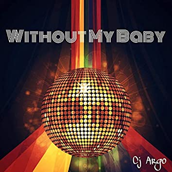 Without My Baby