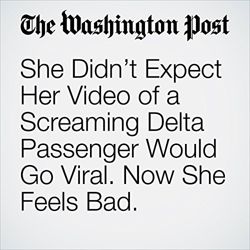 She Didn't Expect Her Video of a Screaming Delta Passenger Would Go Viral. Now She Feels Bad. copertina