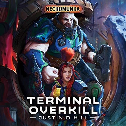 Terminal Overkill Audiobook By Justin D Hill cover art