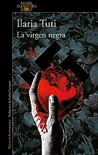 La virgen negra par Ilaria Tuti