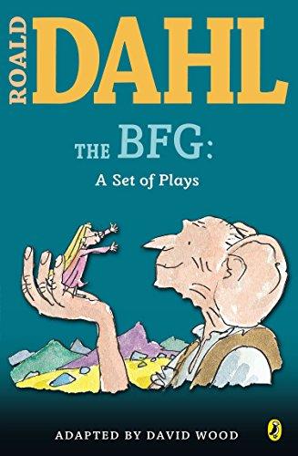 The BFG: a Set of Plays (Roald Dahl
