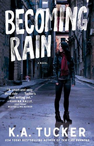 Becoming Rain: A Novel: Volume 2