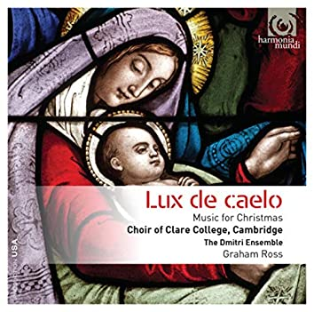Lux de caelo: Music for Christmas (Bonus Track Version)