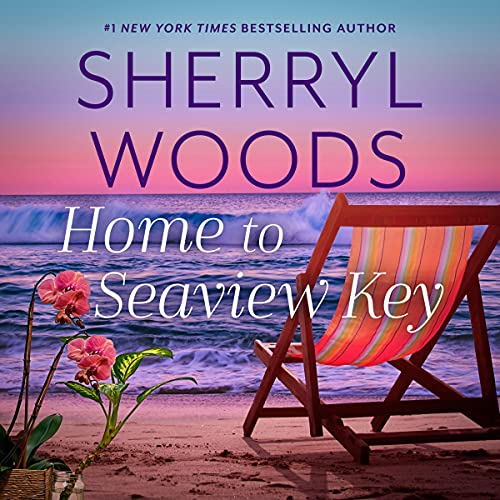 Home to Seaview Key Audiobook By Sherryl Woods cover art