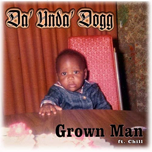 Da' Unda' Dogg feat. Chill