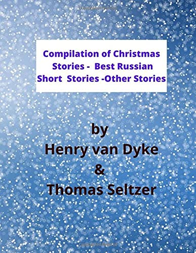 Compilation of Christian Stories - Best Russian Short Stories - Other Stories