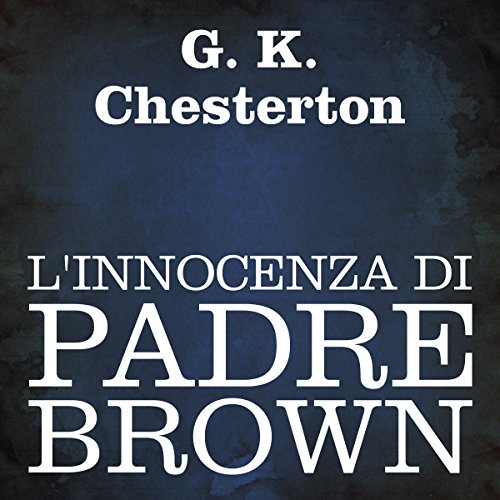L'innocenza di Padre Brown  Audiolibri