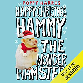 Happy Holiday, Hammy the Wonder Hamster!                   By:                                                                                                                                 Poppy Harris                               Narrated by:                                                                                                                                 Suzy Aitchison                      Length: 1 hr and 13 mins     1 rating     Overall 5.0