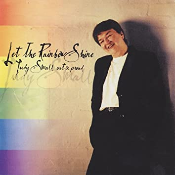 Let the Rainbow Shine