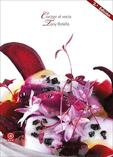 Cocinar al vacío (2ª Edición): 10 (Biblioteca Gastronómica)