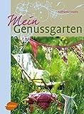 """[Frühlingserwachen-Special] Auch """"Mein Genussgarten"""" von…"""