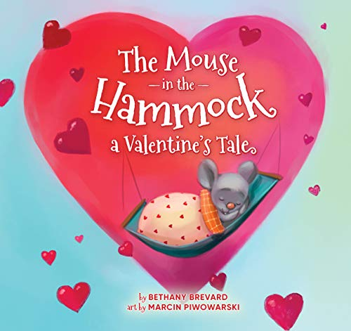 The Mouse in the Hammock, a Valentine's Tale