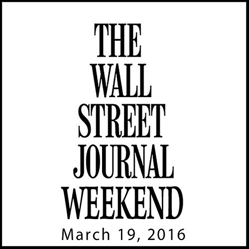 Weekend Journal 03-19-2016 audiobook cover art